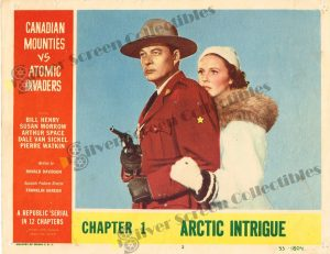 Lobby Card from Canadian Mounties vs. Atomic Invaders