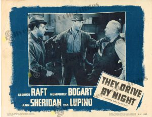 Lobby Card From They Drive by Night